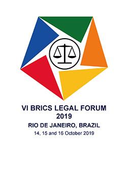 VI BRICS LEGAL FORUM 2019