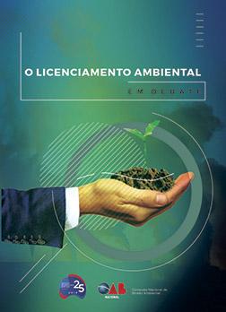 O Licenciamento Ambiental em Debate
