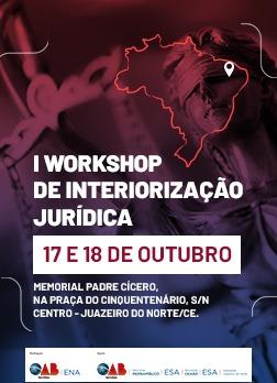 I Workshop de Interiorização Jurídica