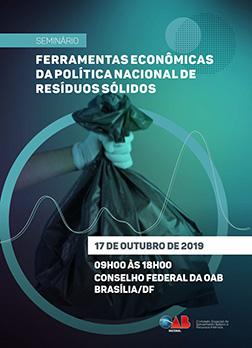 """Seminário """"Ferramentas Econômicas da Política Nacional de Resíduos Sólidos"""""""